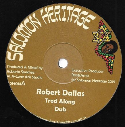 Robert Dallas - Trod Along / Dub / Oulda - Such In A Bad State / Version (Salomon Heritage) 12""